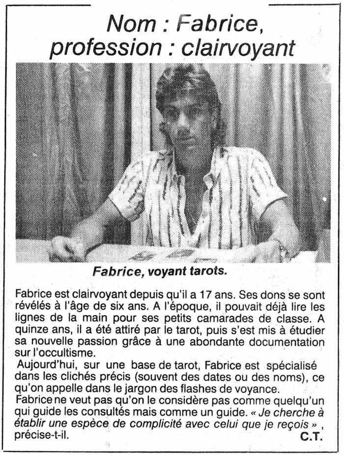 Second article du Parisien : 'Nom : Fabrice, profession : clairvoyant'